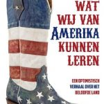 Wat wij van Amerika kunnen leren - Rick Nieman